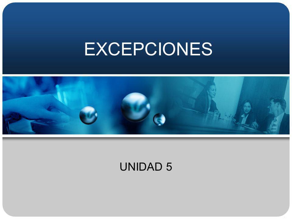 EXCEPCIONES UNIDAD 5