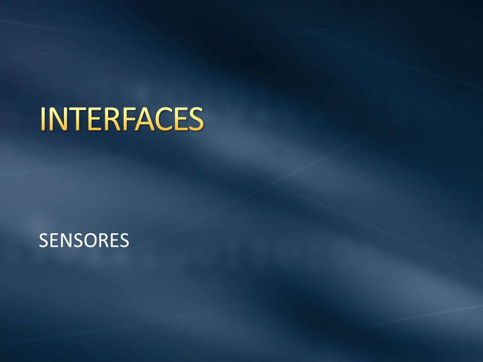 INTERFACES SENSORES