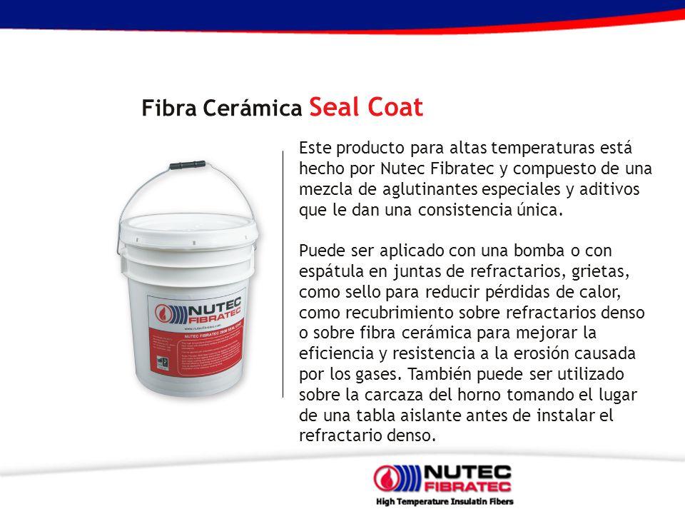 Fibra Cerámica Seal Coat