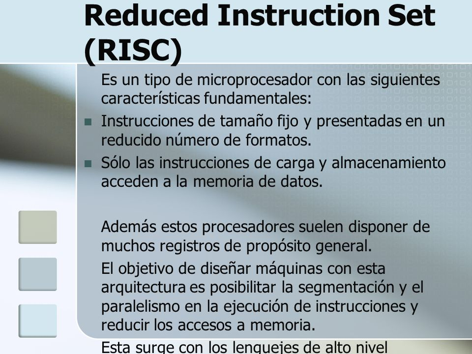 Reduced Instruction Set (RISC)