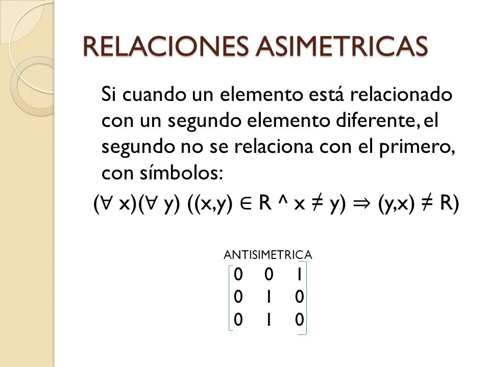 RELACIONES ASIMETRICAS