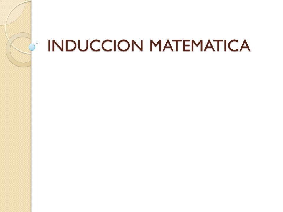 INDUCCION MATEMATICA