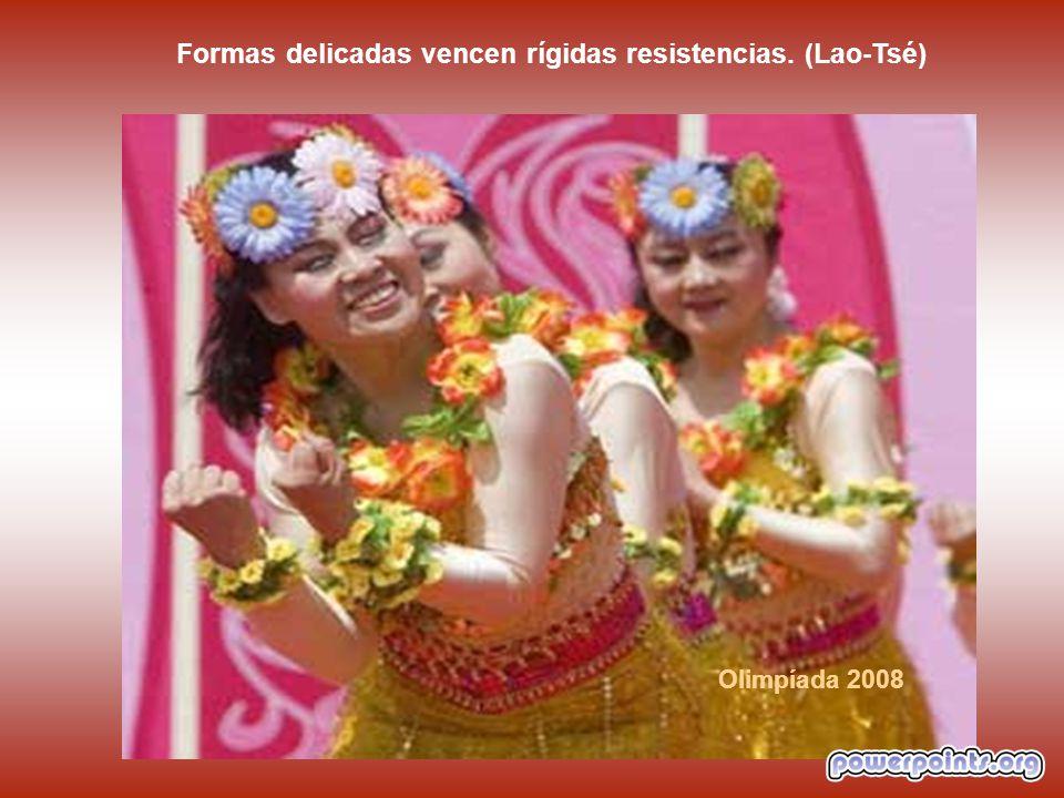Formas delicadas vencen rígidas resistencias. (Lao-Tsé)