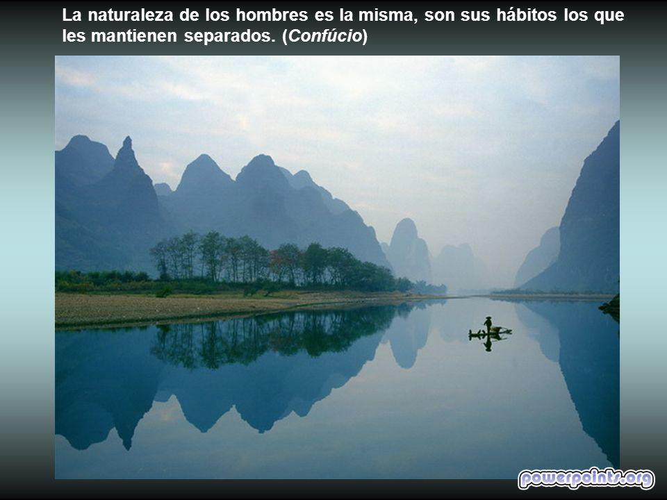 La naturaleza de los hombres es la misma, son sus hábitos los que les mantienen separados.