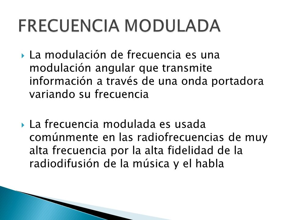 FRECUENCIA MODULADA