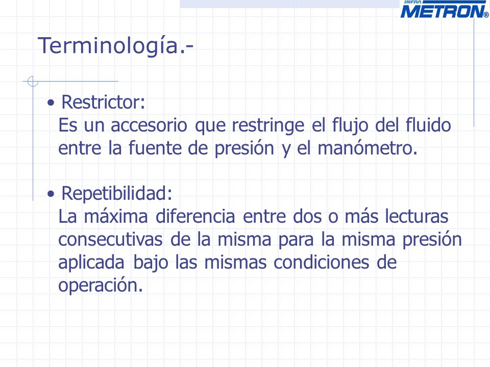 Terminología.- Restrictor: