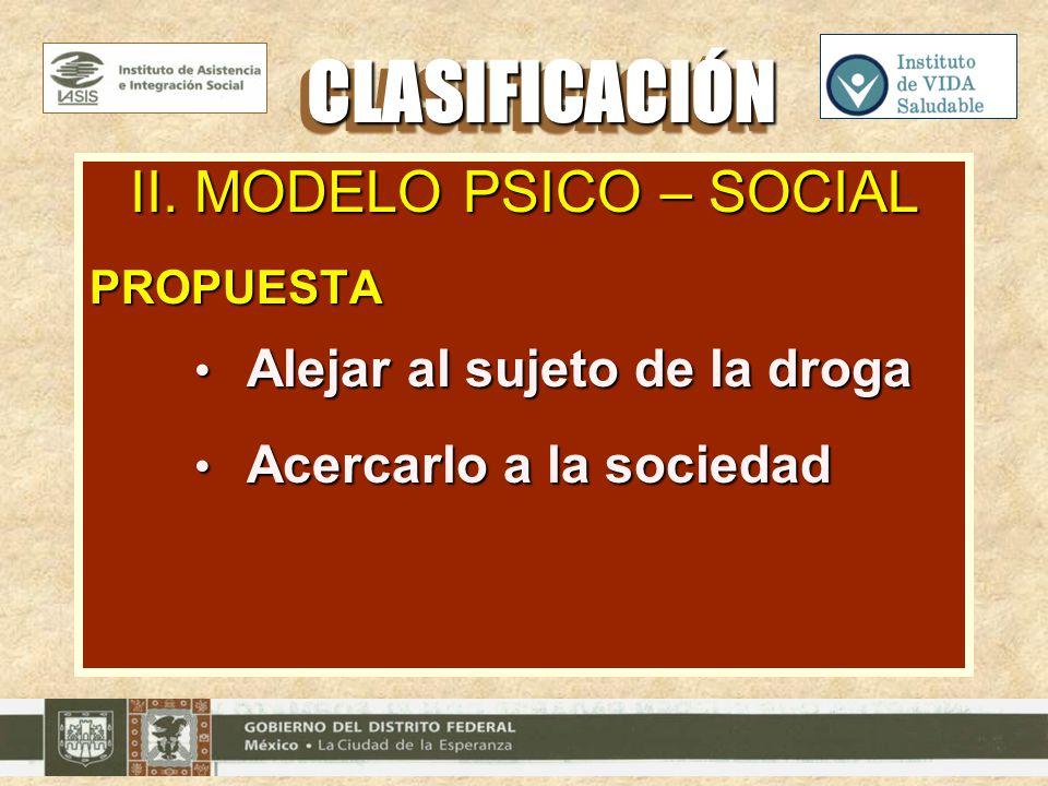 II. MODELO PSICO – SOCIAL