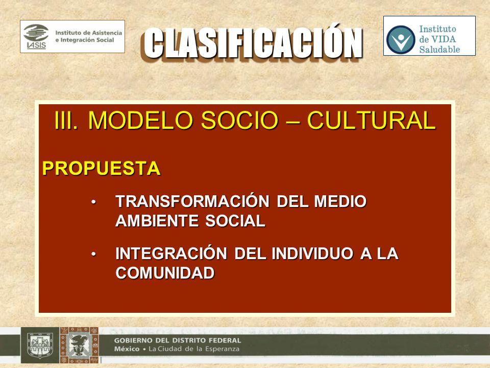 III. MODELO SOCIO – CULTURAL