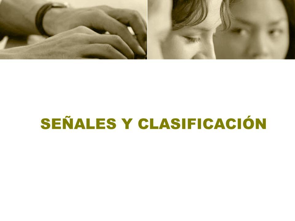 SEÑALES Y CLASIFICACIÓN