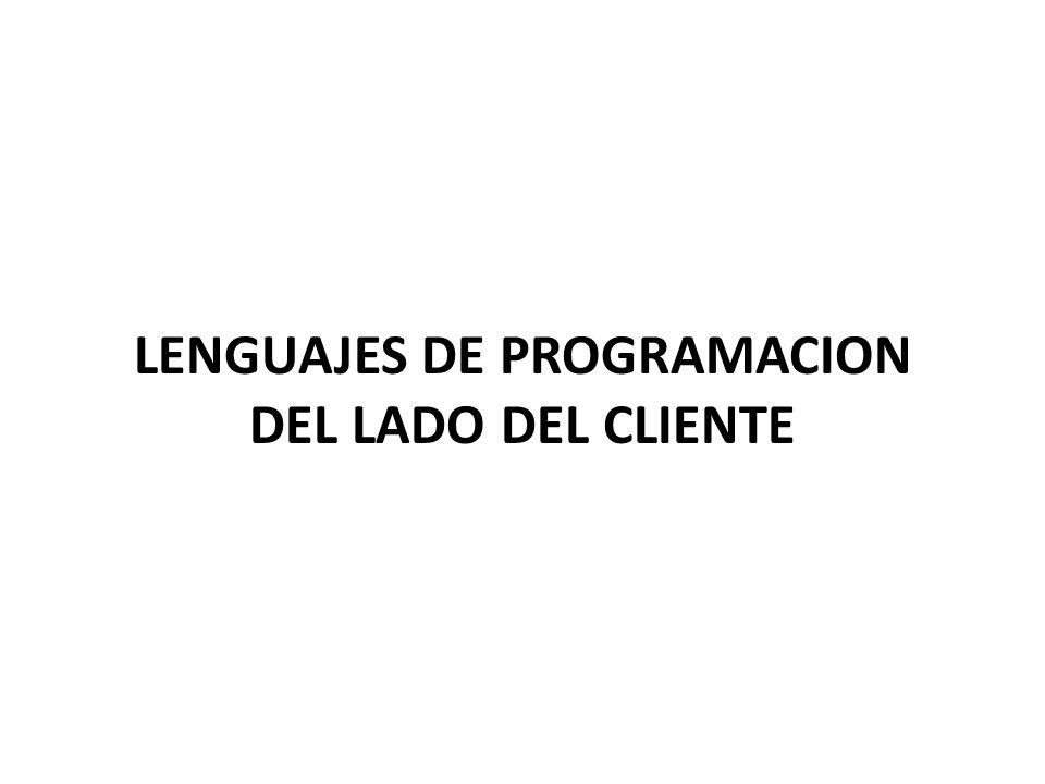 LENGUAJES DE PROGRAMACION DEL LADO DEL CLIENTE