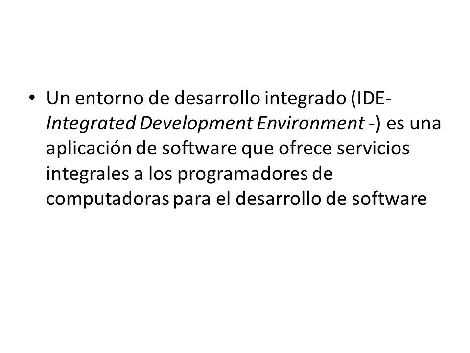 Un entorno de desarrollo integrado (IDE- Integrated Development Environment -) es una aplicación de software que ofrece servicios integrales a los programadores de computadoras para el desarrollo de software