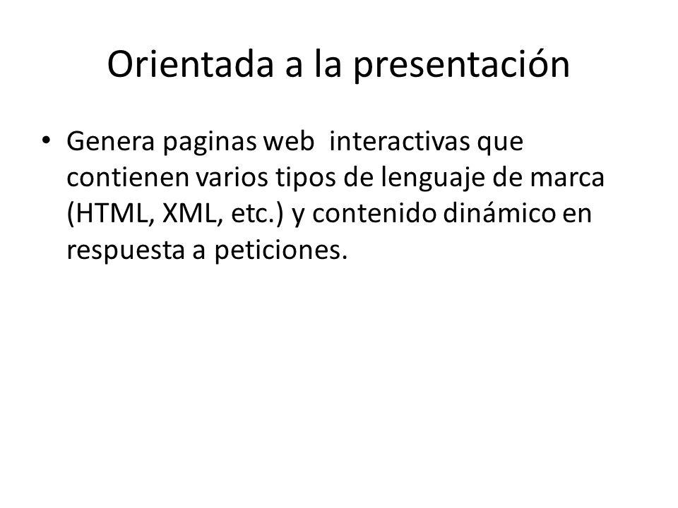 Orientada a la presentación