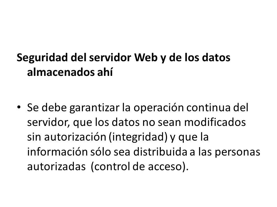 Seguridad del servidor Web y de los datos almacenados ahí