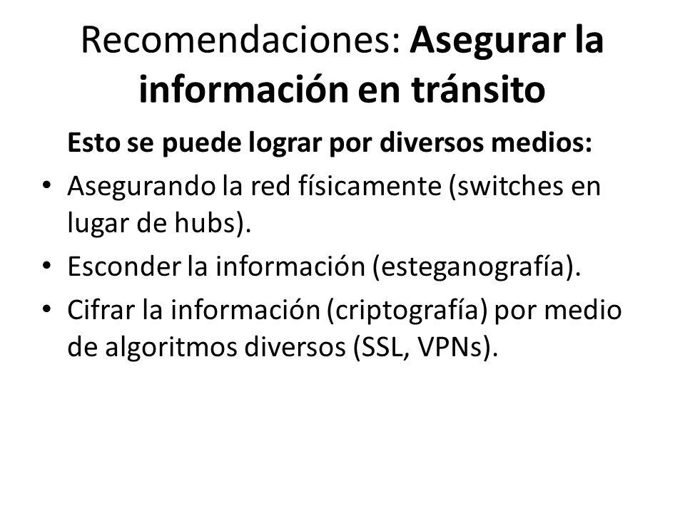 Recomendaciones: Asegurar la información en tránsito