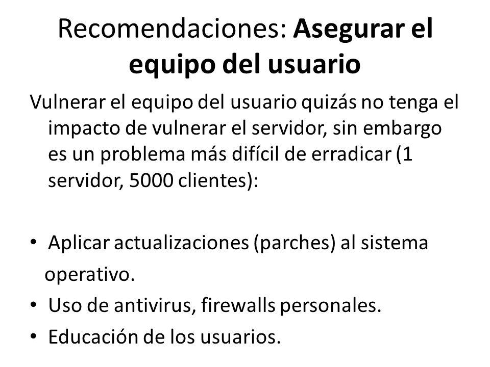 Recomendaciones: Asegurar el equipo del usuario