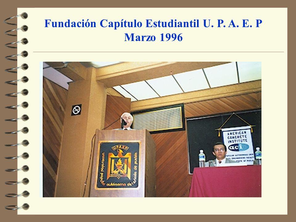 Fundación Capítulo Estudiantil U. P. A. E. P
