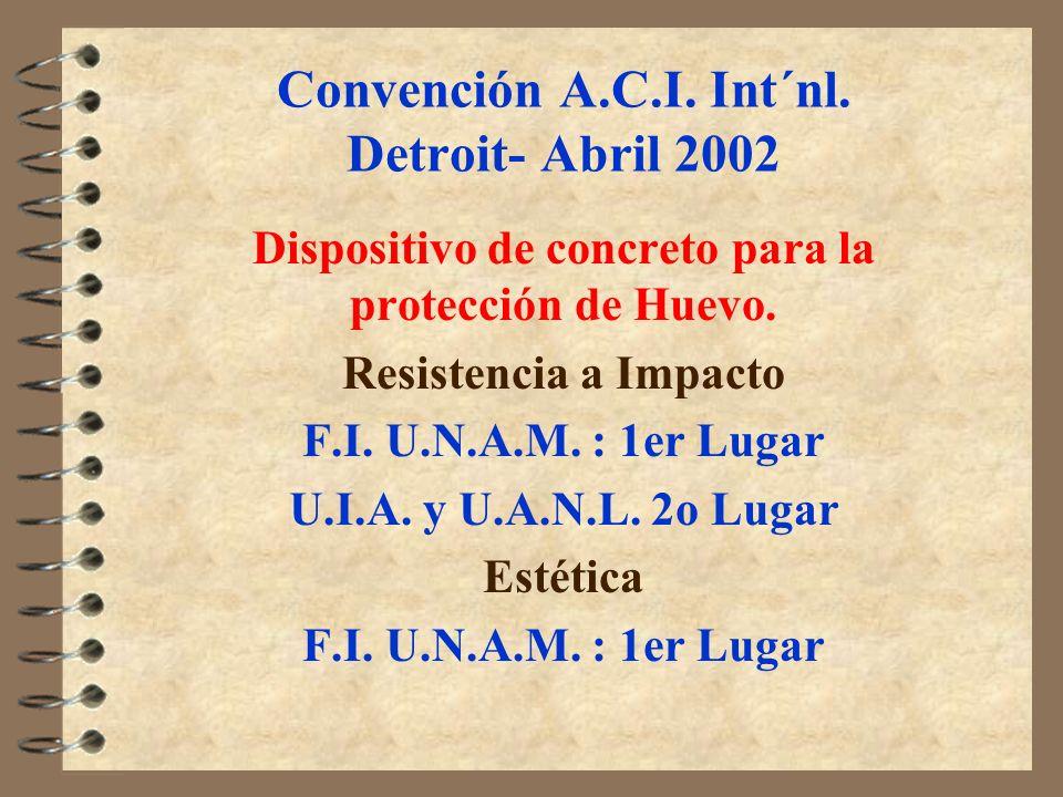 Convención A.C.I. Int´nl. Detroit- Abril 2002