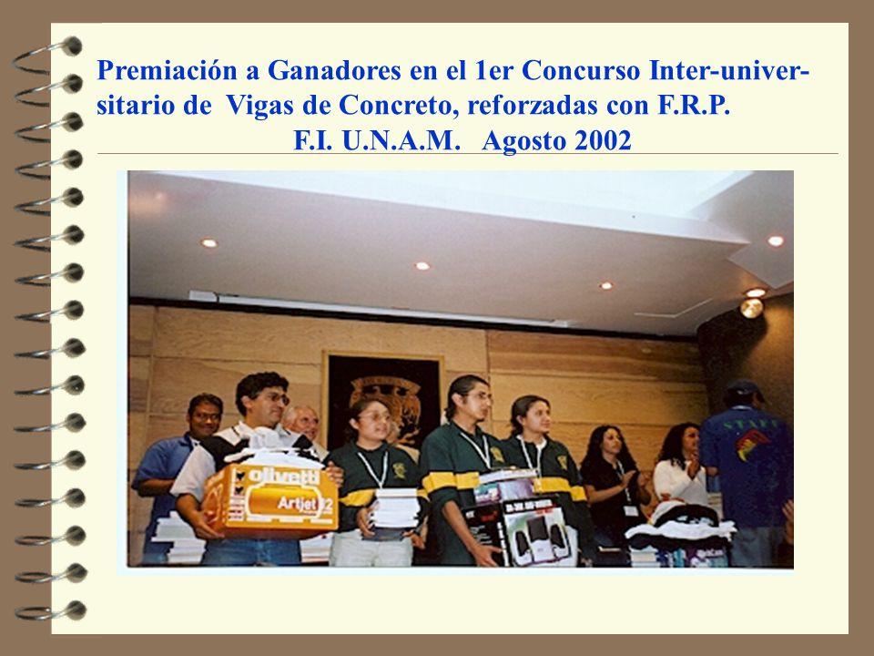 Premiación a Ganadores en el 1er Concurso Inter-univer-sitario de Vigas de Concreto, reforzadas con F.R.P.
