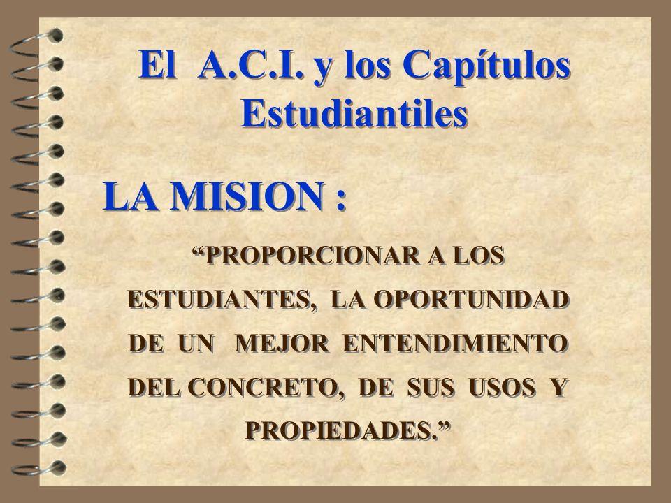 El A.C.I. y los Capítulos Estudiantiles