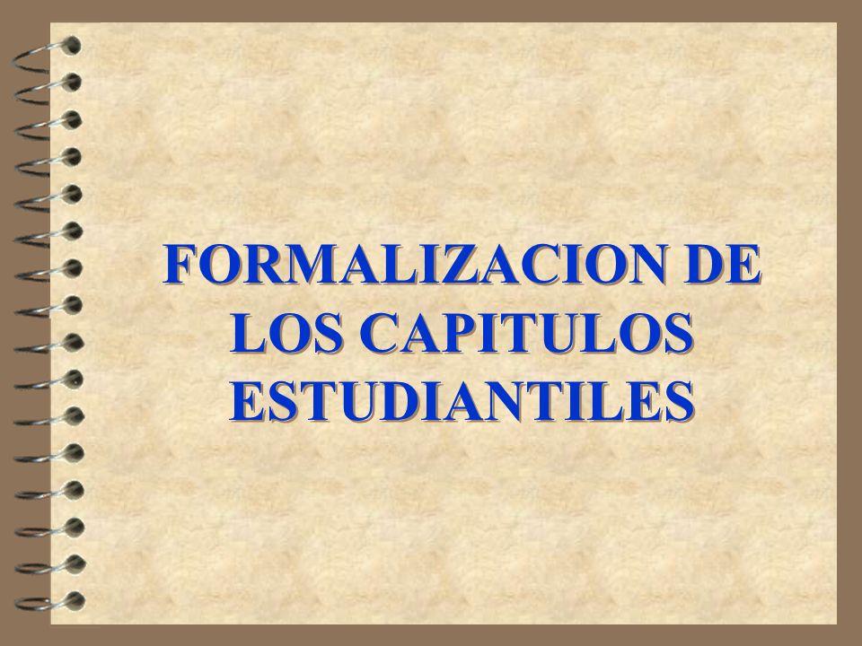 FORMALIZACION DE LOS CAPITULOS ESTUDIANTILES
