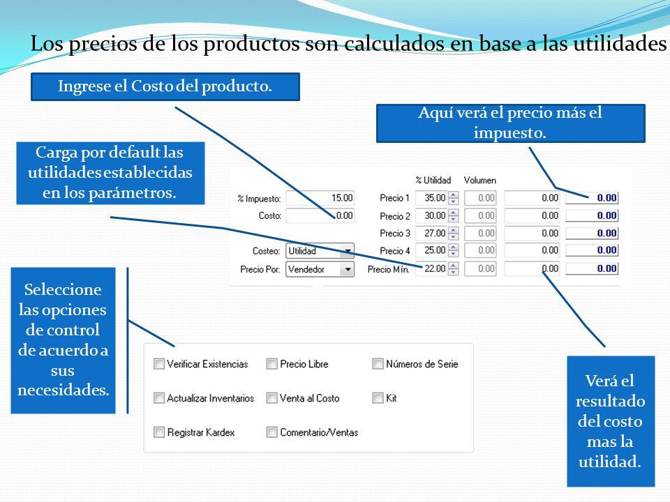 Los precios de los productos son calculados en base a las utilidades