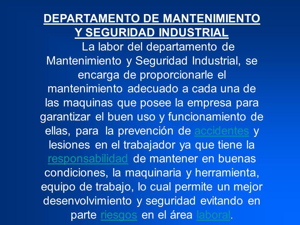 DEPARTAMENTO DE MANTENIMIENTO Y SEGURIDAD INDUSTRIAL