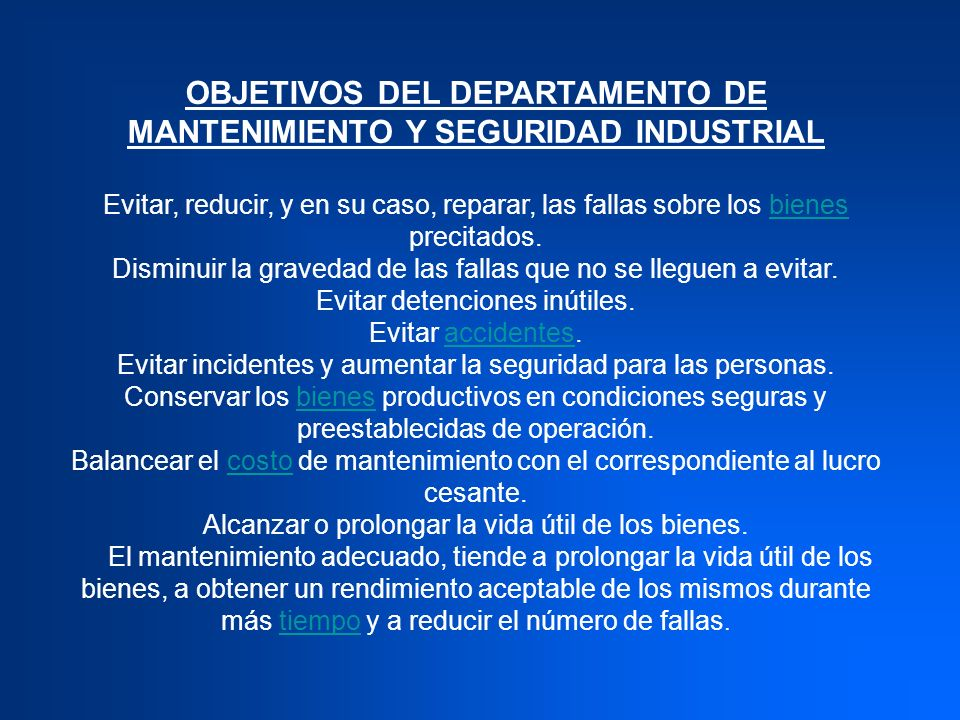 OBJETIVOS DEL DEPARTAMENTO DE MANTENIMIENTO Y SEGURIDAD INDUSTRIAL