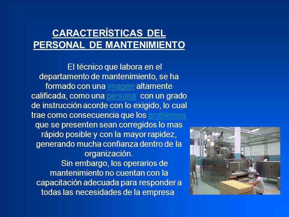 CARACTERÍSTICAS DEL PERSONAL DE MANTENIMIENTO