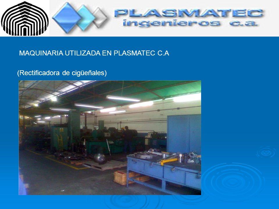 MAQUINARIA UTILIZADA EN PLASMATEC C.A