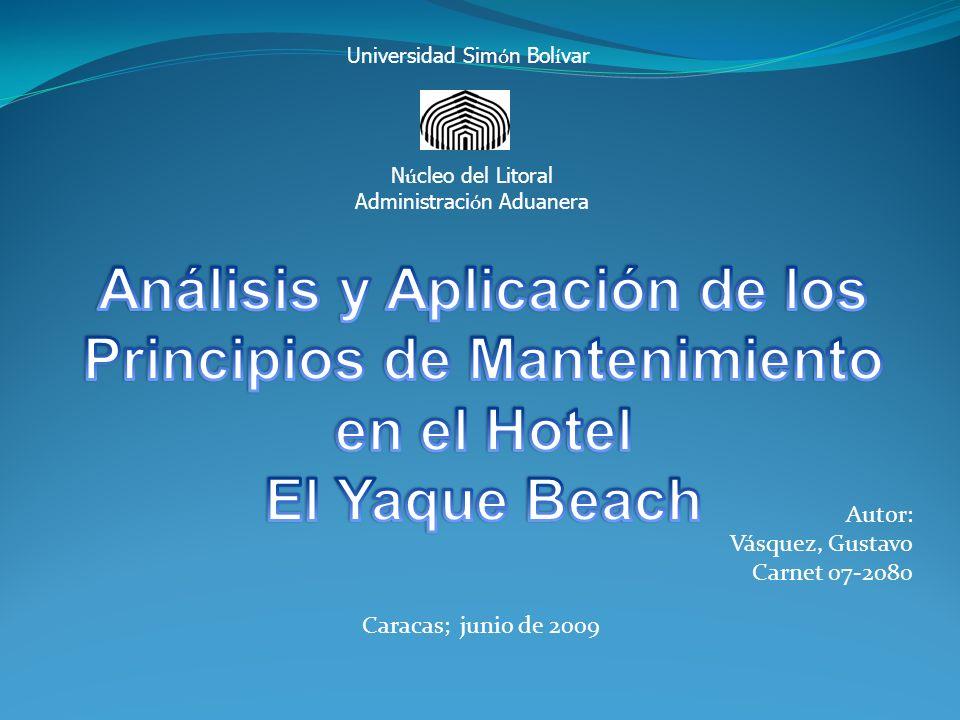 Análisis y Aplicación de los Principios de Mantenimiento en el Hotel