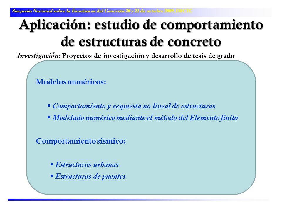 Aplicación: estudio de comportamiento de estructuras de concreto
