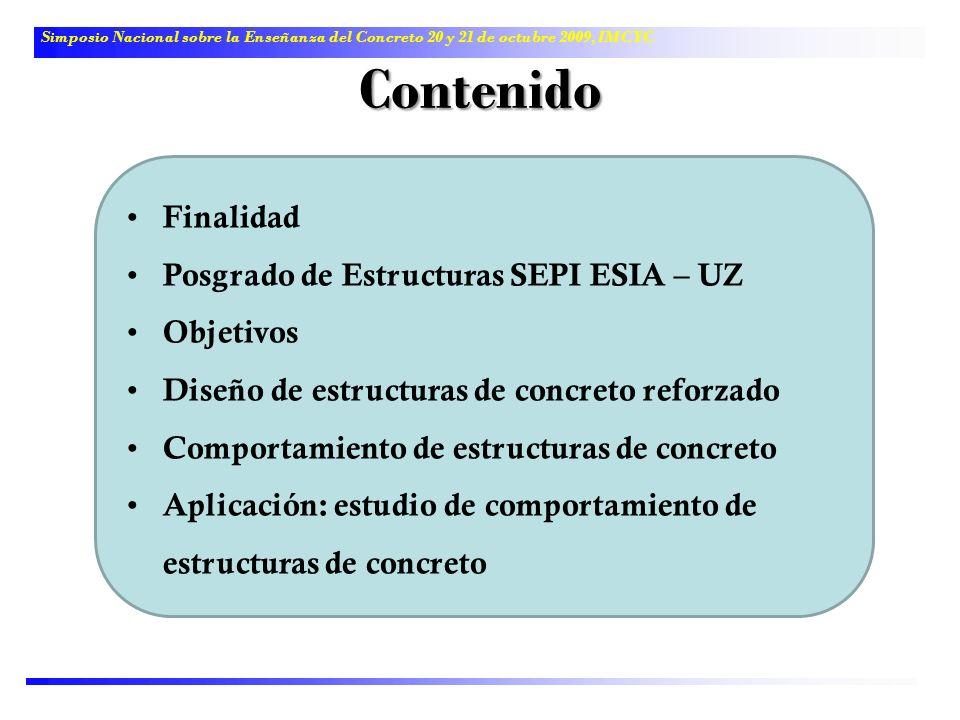 Contenido Finalidad Posgrado de Estructuras SEPI ESIA – UZ Objetivos