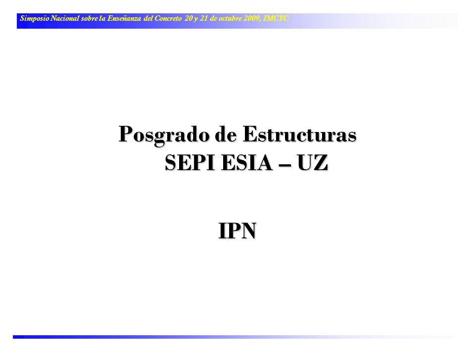 Posgrado de Estructuras SEPI ESIA – UZ