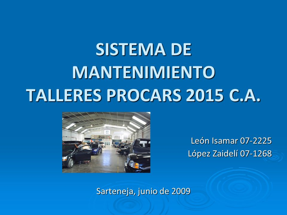 SISTEMA DE MANTENIMIENTO TALLERES PROCARS 2015 C.A.