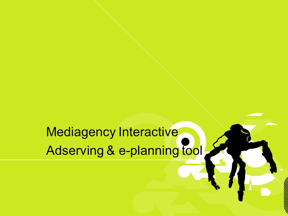 Mediagency Interactive Adserving & e-planning tool