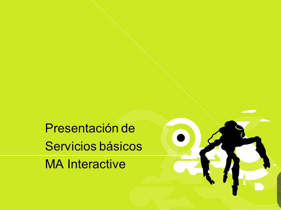 Presentación de Servicios básicos MA Interactive
