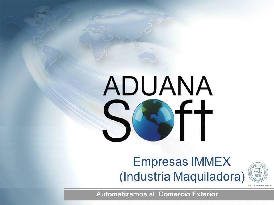 Empresas IMMEX (Industria Maquiladora)
