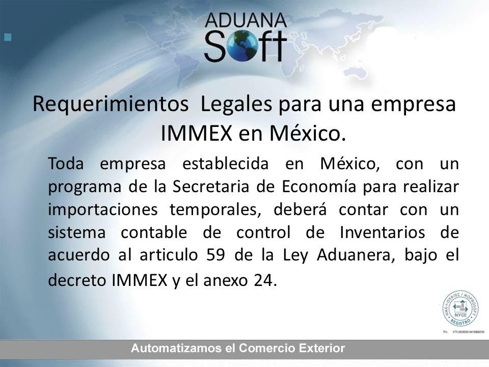 Requerimientos Legales para una empresa IMMEX en México.