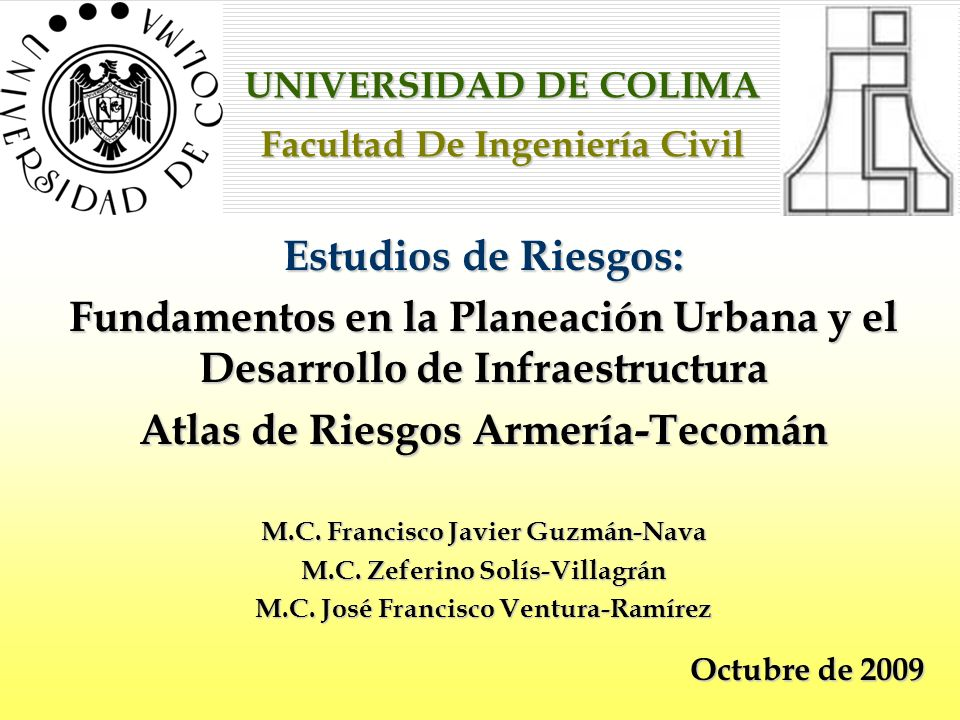 UNIVERSIDAD DE COLIMA Facultad De Ingeniería Civil