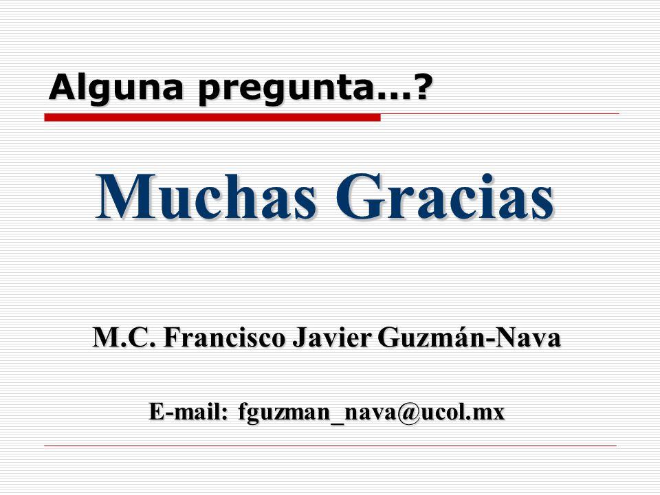 M.C. Francisco Javier Guzmán-Nava E-mail: fguzman_nava@ucol.mx