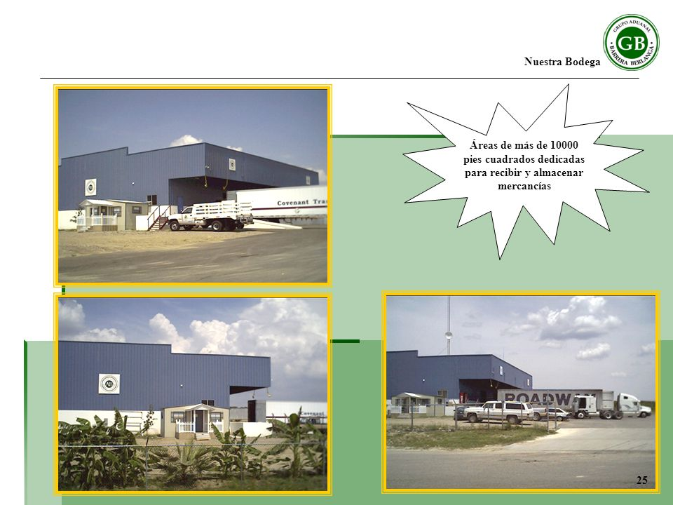 Nuestra Bodega Áreas de más de 10000 pies cuadrados dedicadas para recibir y almacenar mercancías.