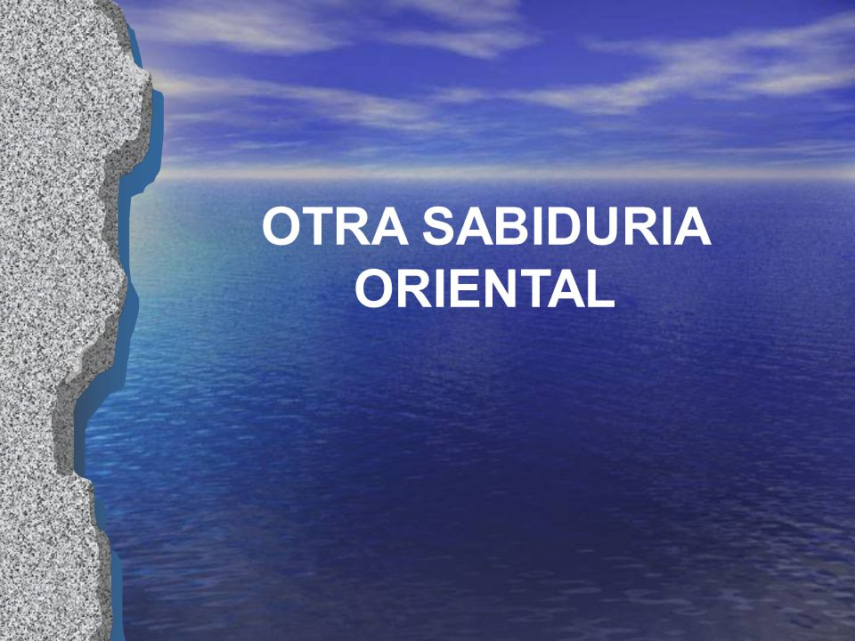 OTRA SABIDURIA ORIENTAL