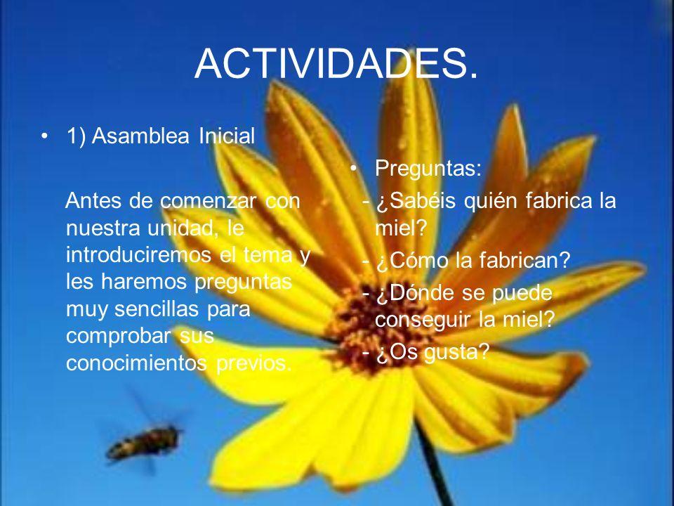 ACTIVIDADES. 1) Asamblea Inicial