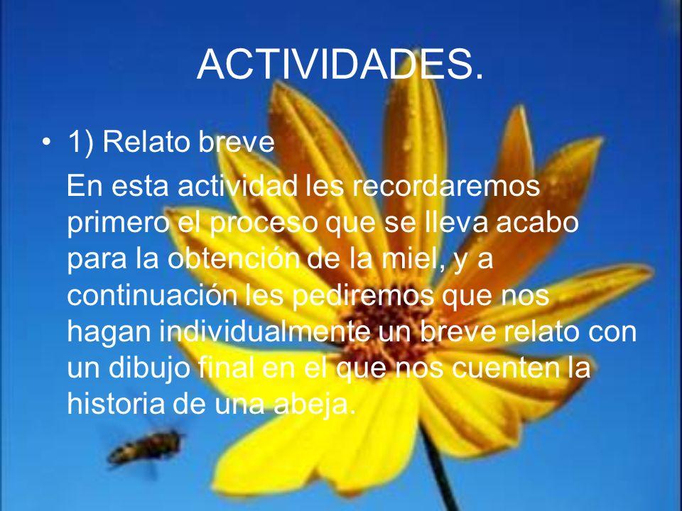 ACTIVIDADES. 1) Relato breve