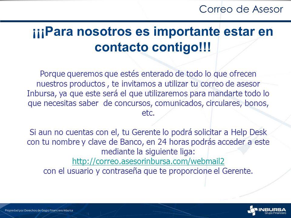 ¡¡¡Para nosotros es importante estar en contacto contigo!!!