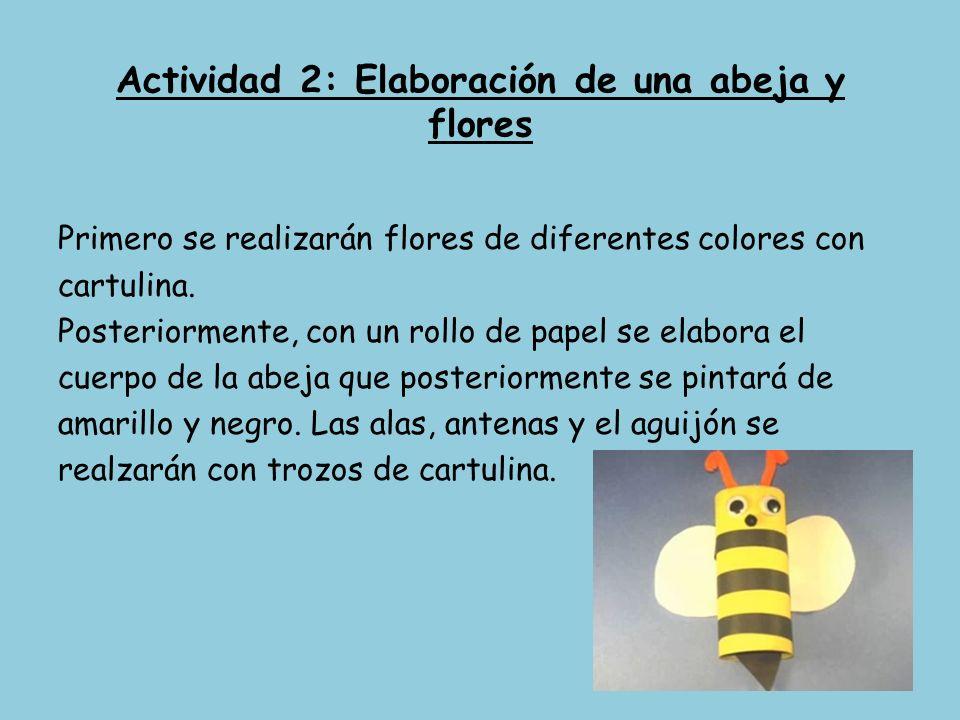 Actividad 2: Elaboración de una abeja y flores