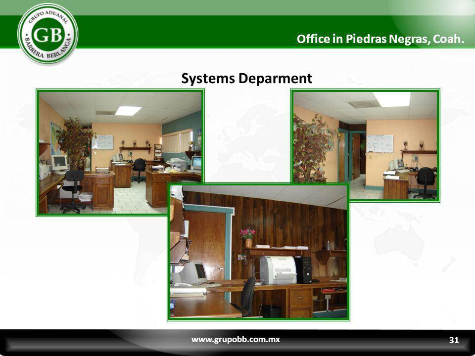 Systems Deparment Office in Piedras Negras, Coah. www.grupobb.com.mx