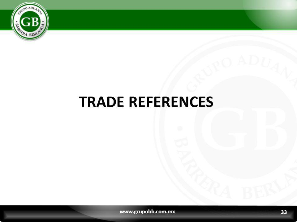 TRADE REFERENCES www.grupobb.com.mx 33 33