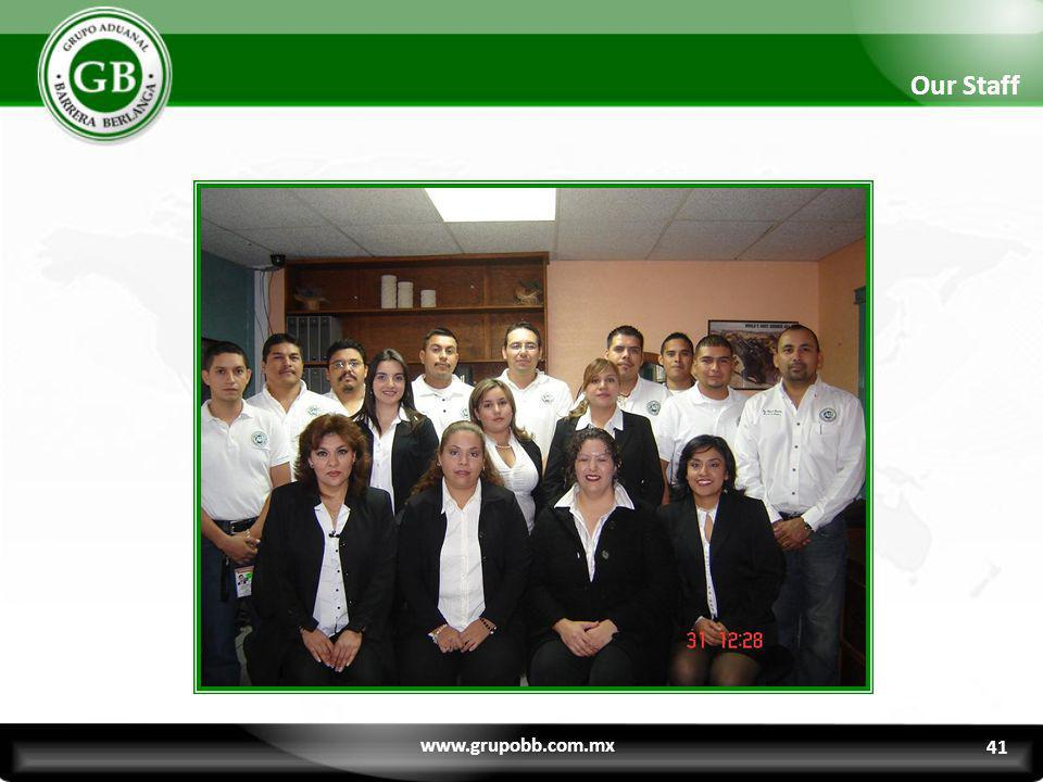 Our Staff www.grupobb.com.mx 41