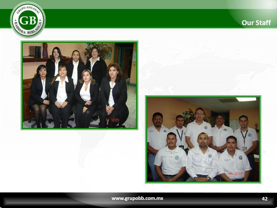 Our Staff www.grupobb.com.mx 42